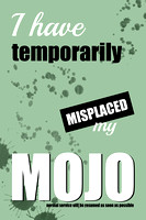 Funny Text Poster - Temporary Loss of Mojo Green - Natalie Kinnear Photography - Print and Canvas Wall Art