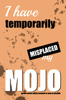 Funny Text Poster - Temporary Loss of Mojo Orange - Natalie Kinnear Photography - Print and Canvas Wall Art