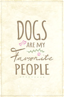 Dogs are my Favorite People - Natalie Kinnear Photography - Print and Canvas Wall Art