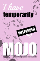 Funny Text Poster - Temporary Loss of Mojo Pink - Natalie Kinnear Photography - Print and Canvas Wall Art